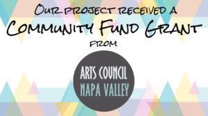Arts Council Napa Valley - Community Fund Grant