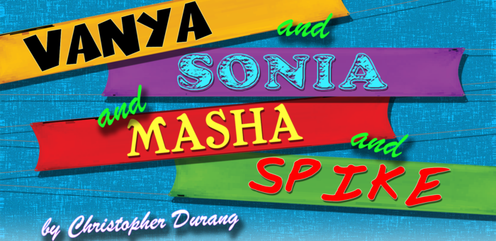 New Audition Dates for Vanya and Sonia and Masha and Spike