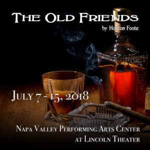 The Old Friends by Horton Foote.