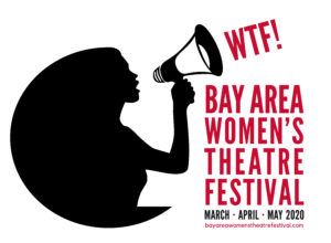 Bay Area Women's Theater Festival